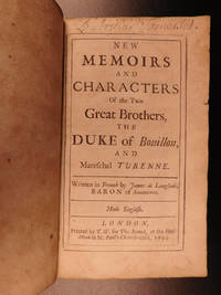 New Memoirs and Characters of the two great Brothers, the Duke of Bouillon, and Mareschal Turenne by  Jacques de LANGLADE - First - 1693 - from Schilb Antiquarian Rare Books and Biblio.com