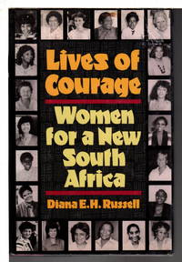 image of LIVES OF COURAGE: Women for a New South Africa.