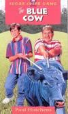 image of The Blue Cow (Sugar Creek Gang Original Series)
