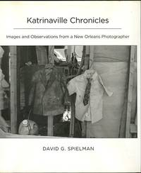 image of Katrinaville Chronicles: Images And Observations From A New Orleans Photographer