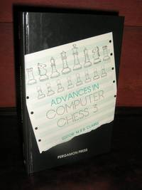Advances in Computer Chess 3 by  M.R.B Clarke - First U.K. - 1982 - from Brass DolphinBooks and Biblio.com