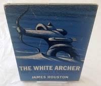 image of THE WHITE ARCHER An Eskimo Legend