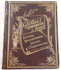 image of Gaskell's Compendium of Forms, Educational, Social, Legal and Commercial...