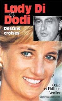 Lady Di et Dodi : Destins croisés