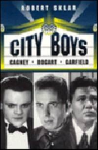 image of City Boys : Cagney, Bogart, Garfield