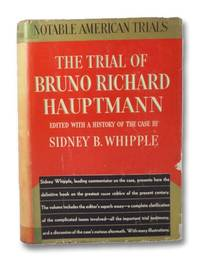image of The Trial of Bruno Richard Hauptmann: Edited with a History of the Case [Lindbergh Baby Kidnapping]