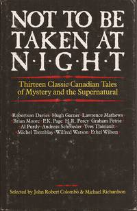 image of Not to be Taken at Night; Thirteen Classic Canadian Tales of Mystery and the Supernatural