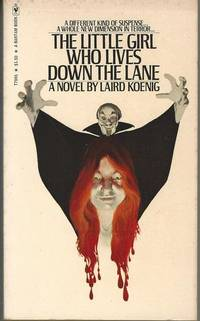 The little girl who lives down the lane by  Laird Koenig - Paperback - First Edition - from Mark Lavendier, Bookseller and Biblio.com