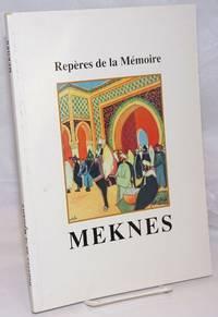 image of Reperes de la Memoire: Meknes
