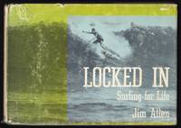 LOCKED IN: SURFING FOR LIFE