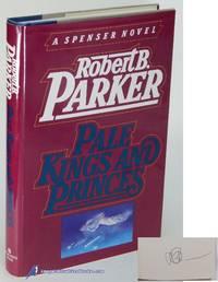 Pale Kings and Princes: A Spenser Novel