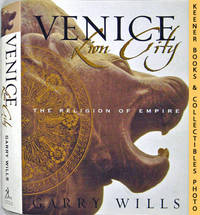 image of Venice: Lion City The Religion Of Empire