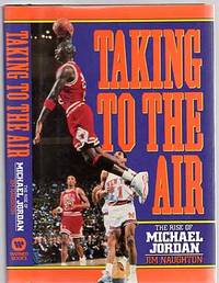image of Taking to the Air: The Rise of Michael Jordan