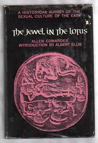 THE JEWEL IN THE LOTUS   a Historical Survey of the Sexual Culture of the  East