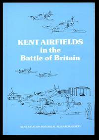 Kent Airfields in the Battle of Britain