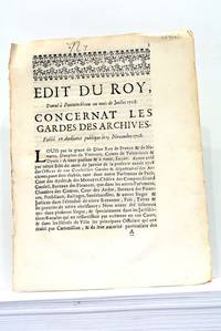 EDIT du Roy, donné à Fontainebleau au mois de Juillet 1708. Concernant les Gardes...