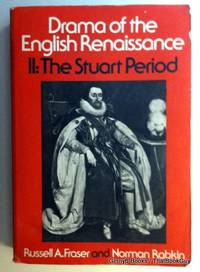 002: Drama of the English Renaissance: Volume 2, The Stuart Period