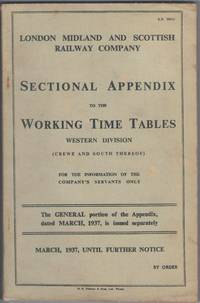 Sectional Appendix to the Working Time Tables Western Division (Crewe and South Thereof) March,...