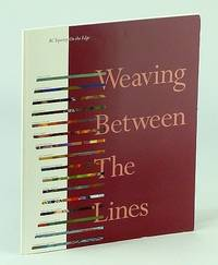 Weaving Between The Lines