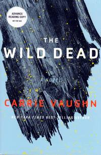 The Wild Dead (The Coast Road #2) [Uncorrected Proofs]
