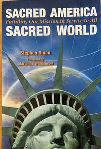 image of Sacred America, Sacred World: Fulfilling Our Mission in Service to All