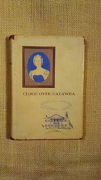 Cloud Over Catawba by Chalmer G. Davidson - 1949