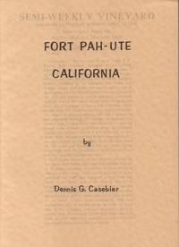 Fort Pah-Ute California