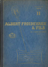 Albert Froidevaux & Fils. Catalogue No 16 / II - 1949 by Froidevaux - [First Edition] - [1949] - from Barter Books Ltd and Biblio.com