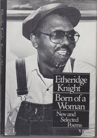 Born of a Woman. New and Selected Poems