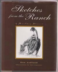 Sketches from the Ranch:   A Montana Memoir