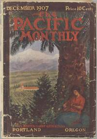 The Pacific Monthly.  December 1907.