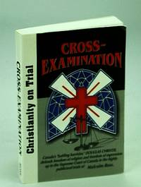 Cross-Examination Christianity on Trial
