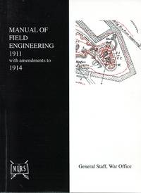 image of Manual of Field Engineering 1911 (with Amendments to 1914)