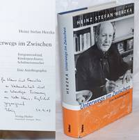 image of Unterwegs im Zwischen. Emigrantenkind, Kinderpsychiater, Schalmeiensucher. Eine Autobiographie