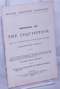 image of Revival of the Inquisition: details of the tortures inflicted on Spanish political prisoners