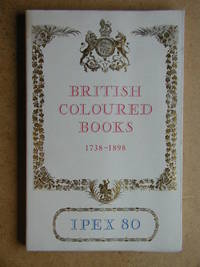 Catalogue of Exhibitions of British Coloured Books 1738-1898.