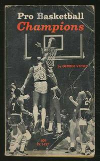 Pro Basketball Champions by  George VECSEY - Paperback - First Edition - 1970 - from Between the Covers- Rare Books, Inc. ABAA (SKU: 198858)