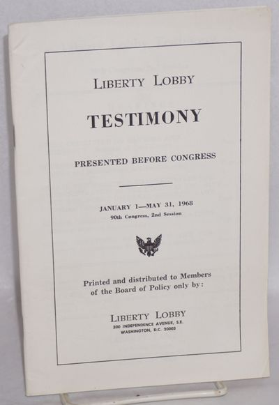 Washington DC: Liberty Lobby, 1968. 42p., very good in wraps. Reproduces the sections of Congression...