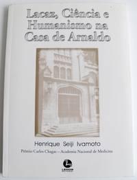 image of Lacaz, Ciencia e Humanismo na Casa de Arnaldo