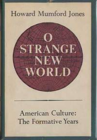 O Strange New World; American Culture: The Formative Years