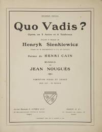 Quo Vadis? Opéra en 5 Actes et 6 Tableaux d'après le Roman de Henryk...