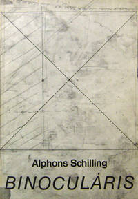 Binocularis (Inscribed) by  Alphons Art - Schilling - Paperback - Signed First Edition - No date - from Derringer Books (SKU: 20284)