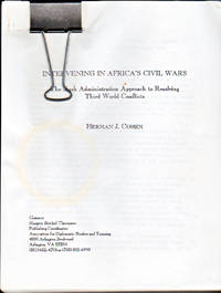Intervening in Africa's Civil Wars : The Bush Administration Approach to Resolving Third World Conflicts
