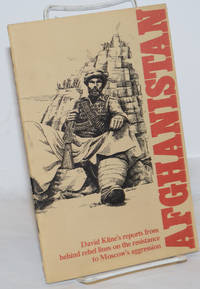 image of Afghanistan: David Kline's reports from behind rebel lines on the resistance to Moscow's aggression