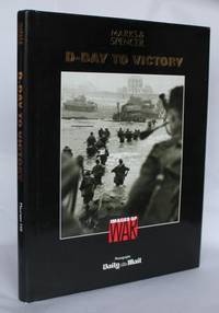D-Day To Victory (Images of War)