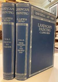 Landscape Painting, from Giotto to the Present Day. 2 volumes