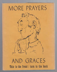 More Prayers and Graces: a Second Book of Unusual Piety