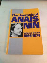 image of The Journals of Anais Nin, Volume 7: 1966-1974