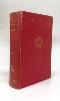 A History of the Peninsular War. Vol. I: 1807-1809. From the Treaty of Fontainebleau to the Battle of Corunna