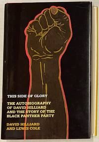 image of This side of glory, the autobiography of David Hilliard and the story of the Black Panther Party